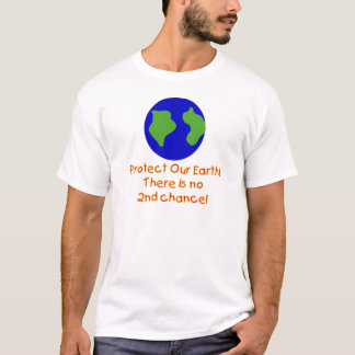 Earth No 2nd Chances T-shirts and Gifts