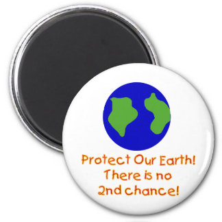 Earth No 2nd Chances T-shirts and Gifts 2 Inch Round Magnet
