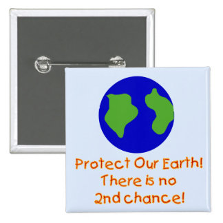Earth No 2nd Chances T-shirts and Gifts Pins