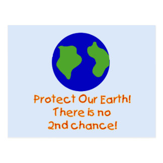 Earth No 2nd Chances T-shirts and Gifts Postcard