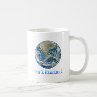 Earth No Littering - Multiple Products Coffee Mug
