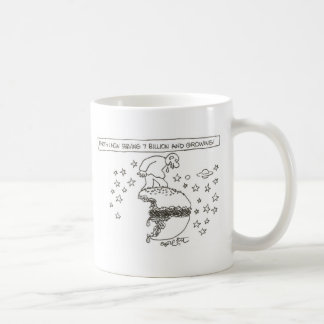 Earth: now serving 7 billion and growing! coffee mug