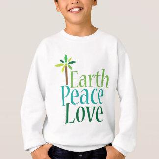 Earth Peace Love Earth Day Gifts Sweatshirt