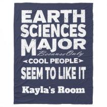 Earth Sciences College Major Cool People Fleece Blanket