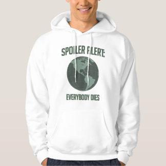 Earth Spoiler Alert: Everybody Dies Hooded Pullover