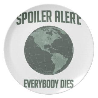 Earth Spoiler Alert: Everybody Dies Dinner Plates