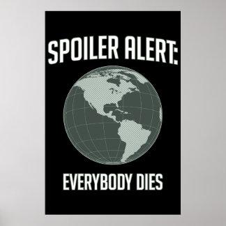 Earth Spoiler Alert: Everybody Dies Poster