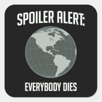 Earth Spoiler Alert Everybody Dies Stickers