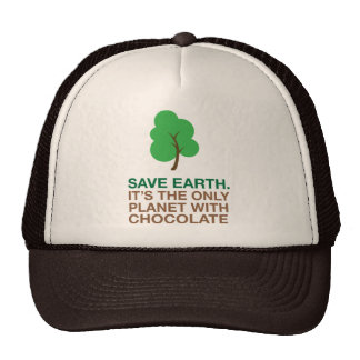 Earth, The Only Planet With Chocolate Trucker Hat