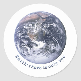 Earth: There Is Only One Classic Round Sticker