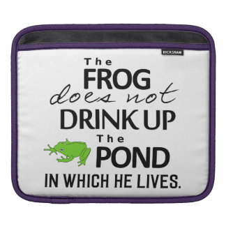 Earth Wisdom - The Frog Does Not Drink Up... iPad Sleeve