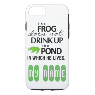 Earth Wisdom - The Frog Does Not Drink Up... iPhone 8/7 Case