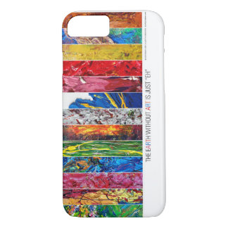 "Earth Without Art is Just ""EH"" iPhone 7 Case"