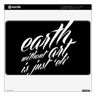 earth without art is just 'eh' MacBook air decals