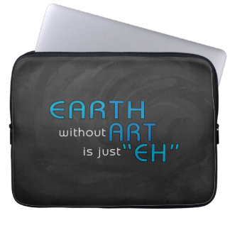 Earth without Art Laptop Sleeves