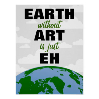 EARTH without ART Print