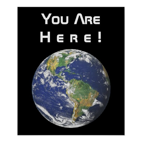 Earth - You Are Here! Poster