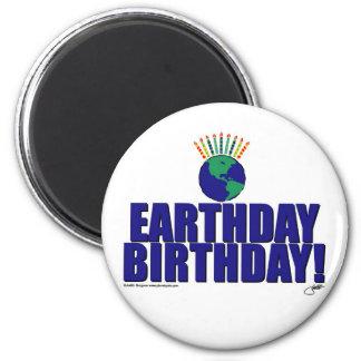 Earthday Birthday 2 Inch Round Magnet