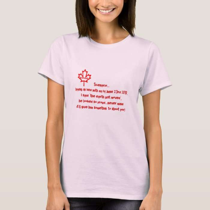 Earthquake Humor-Canadian T-Shirt