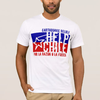 EARTHQUAKE RELIEF HELP CHILE T-Shirt
