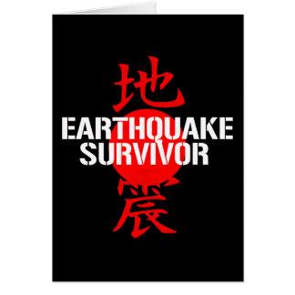 EARTHQUAKE SURVIVOR GREETING CARD