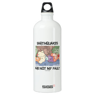 Earthquakes Are Not My Fault (Plate Tectonics) SIGG Traveler 1.0L Water Bottle