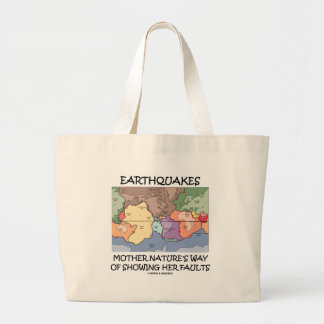 Earthquakes Mother Nature's Way Showing Faults Large Tote Bag
