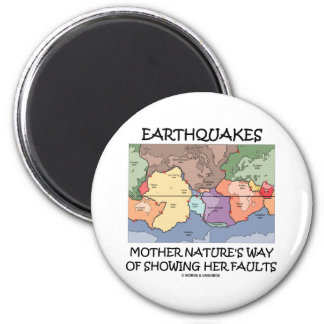 Earthquakes Mother Nature's Way Showing Faults 2 Inch Round Magnet