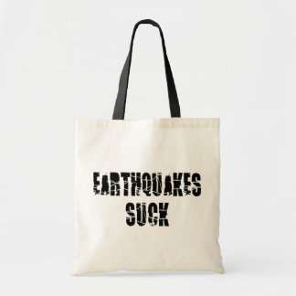 Earthquakes Suck - Quake Survivor Tote Bag