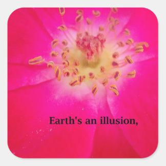 Earth's an Illusion Square Sticker