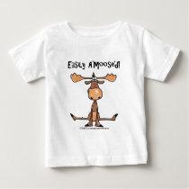 "Easily A'Moose""d Baby T-Shirt"