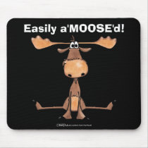 "Easily A'Moose""d Mouse Pad"