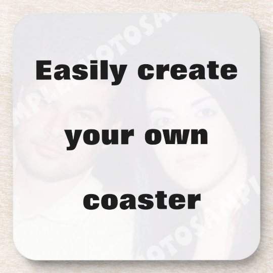 Easily create your coaster Remove the big text!