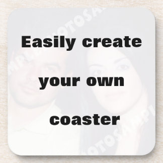 Easily create your coaster Remove the big text
