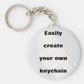 Easily create your keychain. Remove the big text! Basic Round Button Keychain