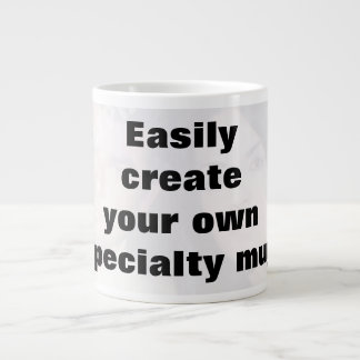 Easily create your mug. Remove the big text! Large Coffee Mug