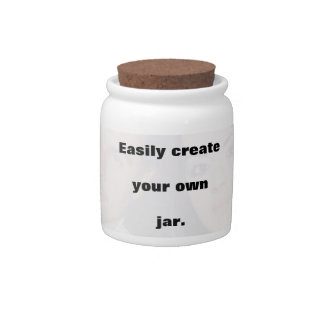 Easily create your own jar Remove the big text! Candy Dish