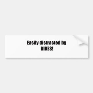 Easily Distracted By Bikes Bumper Sticker