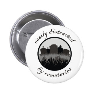 Easily Distracted By Cemeteries Buttons