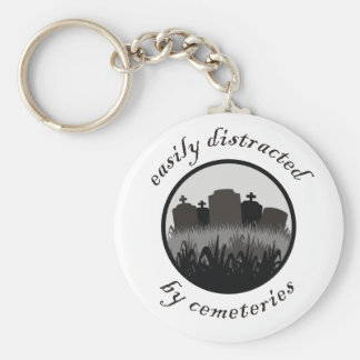 Easily Distracted By Cemeteries Keychain