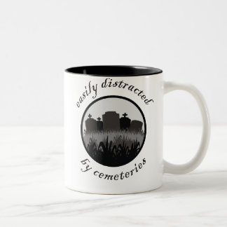 Easily Distracted By Cemeteries Two-Tone Coffee Mug