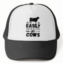 Easily Distracted By Cows Trucker Hat