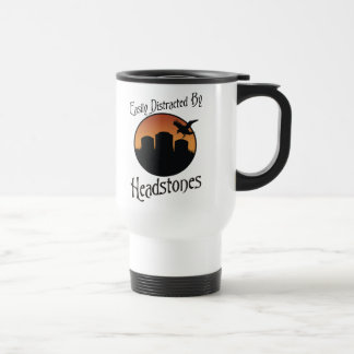 Easily Distracted By Headstones 15 Oz Stainless Steel Travel Mug