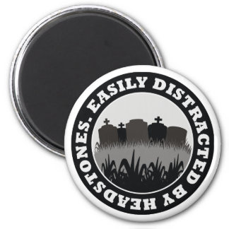 Easily Distracted By Headstones 2 Inch Round Magnet