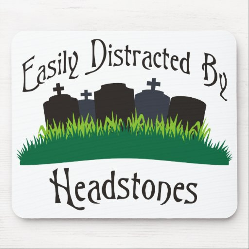 Easily Distracted By Headstones Mouse Pad