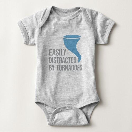 Easily Distracted by Tornadoes Baby Bodysuit