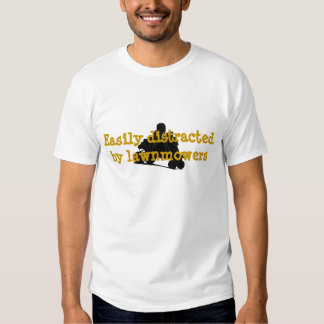 Easily Distracted Lawnmower Racing T Shirts