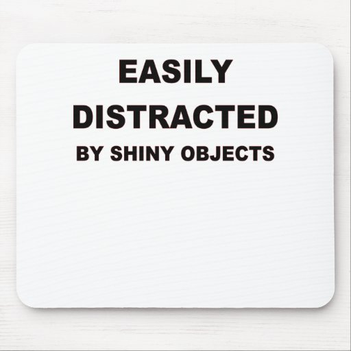 EASILY DISTRACTED.png Mouse Pads