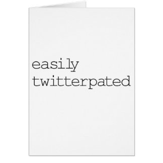 Easily Twitterpated Card