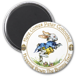 Easster - Here Comes Peter Cottontail 2 Inch Round Magnet